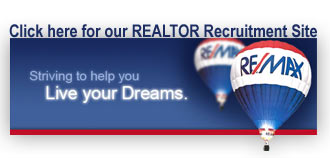 Join our Team of Agents. Click here to see our REALTOR Recruitment site.